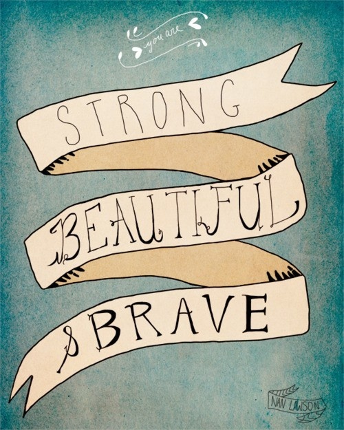 strong-beautiful-and-brave-an-encouragement-note-for-the-weary-traveller